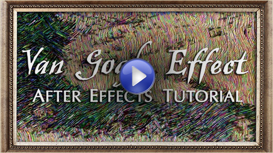Tutorial for how to turn your footage into a Van Gogh painting in After Effects